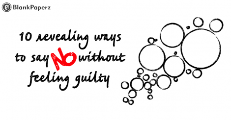 10 revealing ways to say no without feeling guilty